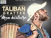 Taliban Gratté présente '' Mon Histoire''