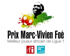 PRIX MARC-VIVIEN FOÉ 2019 RFI – FRANCE 24 DU MEILLEUR JOUEUR AFRICAIN DE LIGUE 1 :LES ONZE FINALISTES