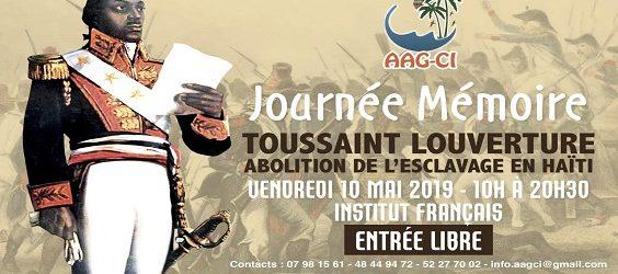 l'Association des Antillais et Guyanais de Côte d'Ivoire (AAG-CI) organise  la quatrième Journée de la mémoire sur  Le rôle de Toussaint Louverture dans l'abolition de l'esclavage et la révolution haïtienne