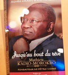 cérémonie de dédicace du livre biographique de Monsieur Mathieu Kadio-Morokro, intitulé « jusqu'au bout du rêve », sous la plume de Madame Agnès Kraidy et de Monsieur Zio Moussa